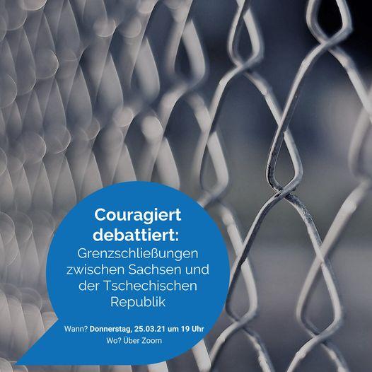 Debatujeme kurážně odvážně: Uzavření hranic mezi Saskem a Českou republikou